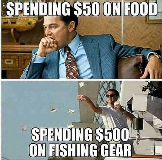meme about spending $50 on food vs spending $500 on fishing gear