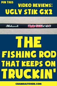 Text: overlay: Pin This: Video Review: Ugly Stik GX2: The Fishing Rod That Keeps On Truckin